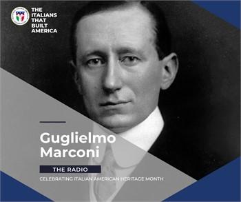 The Italians That Built America: Guglielmo Marconi